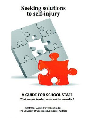 Seeking Solutions to Self-injury: The School Staff guide (2nd Edition)