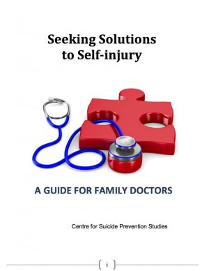 Seeking Solutions to Self-injury: A Guide for Family Doctors